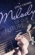 Emily Crown: Melody of our future ★★★★★