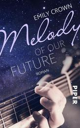 Melody of our future - Roman