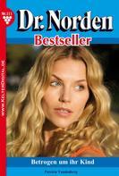 Patricia Vandenberg: Dr. Norden Bestseller 111 – Arztroman ★★★★★
