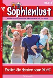 Sophienlust 112 – Familienroman - Endlich die richtige neue Mutti!