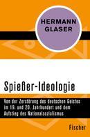 Hermann Glaser: Spießer-Ideologie