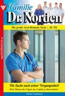 Patricia Vandenberg: Familie Dr. Norden 712 – Arztroman