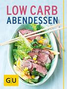 Inga Pfannebecker: Low Carb Abendessen ★★