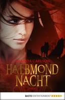 Amanda Carlson: Halbmondnacht ★★★★★