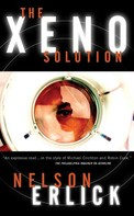 Nelson Erlick: The Xeno Solution