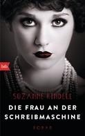 Suzanne Rindell: Die Frau an der Schreibmaschine ★★★★