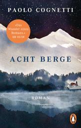 Acht Berge - Roman