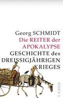 Georg Schmidt: Die Reiter der Apokalypse ★★★★★