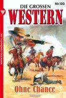 G.F. Barner: Die großen Western 120 ★★★★