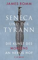 James Romm: Seneca und der Tyrann ★★★★