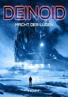 Ben Ryker: Deinoid 5: Macht der Lügen ★★★★
