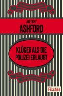 Jeffrey Ashford: Klüger als die Polizei erlaubt ★★★★