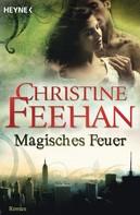 Christine Feehan: Magisches Feuer ★★★★★