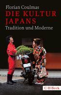 Florian Coulmas: Die Kultur Japans
