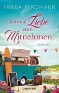 Frieda Bergmann: Einmal Liebe zum Mitnehmen ★★★★