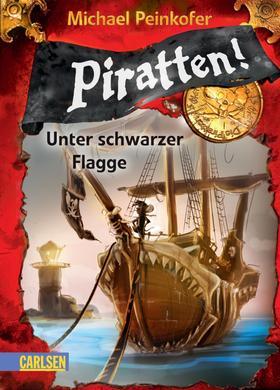 Piratten! 1: Unter schwarzer Flagge