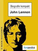 Adam White: Biografie kompakt - John Lennon