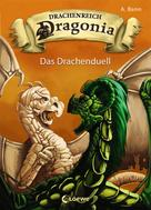 A. Benn: Drachenreich Dragonia (Band 3) - Das Drachenduell ★★★★★
