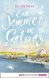 Ein Sommer in Galway - Roman