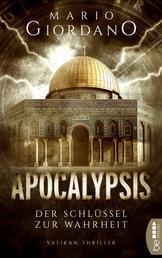 Apocalypsis - Der Schlüssel zur Wahrheit - Vatikan-Thriller