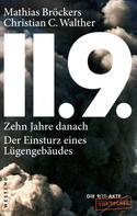 Mathias Bröckers: 11.9. - zehn Jahre danach ★★★★