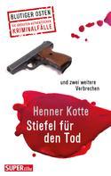 Henner Kotte: Stiefel für den Tod ★★