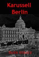 Rudi Stratz: Karussell Berlin