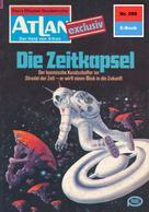 H. G. Ewers: Atlan 290: Die Zeitkapsel ★★★★