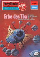 William Voltz: Perry Rhodan 881: Erbe des Tba ★★★★★