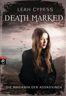 Leah Cypess: Death Marked - Die Magierin der Assassinen ★★★★