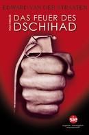 Edward van der Straaten: Das Feuer des Dschihad ★★★★