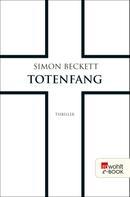 Simon Beckett: Totenfang ★★★★