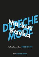 Markus Kavka: Markus Kavka über Depeche Mode