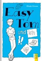 Elfriede Wimmer: EasyTom und ich