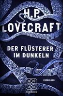 H.P. Lovecraft: Der Flüsterer im Dunkeln ★★★★