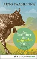 Arto Paasilinna: Der Sommer der lachenden Kühe ★★★★