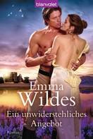 Emma Wildes: Ein unwiderstehliches Angebot ★★★★