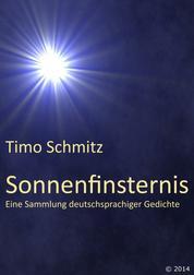 Sonnenfinsternis - Eine Sammlung deutschsprachiger Gedichte