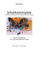 Ralf Booth: Schuhkartonspiele