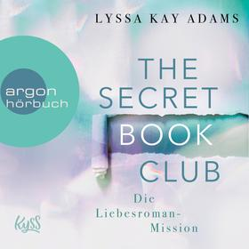 Die Liebesroman-Mission - The Secret Book Club, Band 2 (Ungekürzte Lesung)