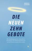 Andreas Lehmann: Die neuen zehn Gebote