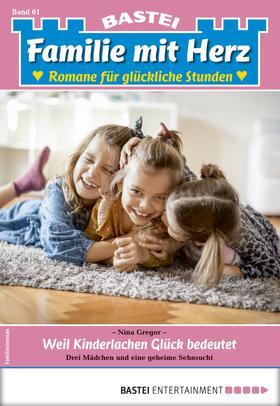 Familie mit Herz 61 - Familienroman