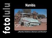 Namibia - Namib, Kalahari, Damara und Etosha