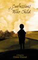 Chaker Khazaal: Confessions of a War Child