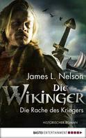 James L. Nelson: Die Wikinger - Die Rache des Kriegers ★★★★
