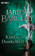 James Barclay: Kind der Dunkelheit ★★★★