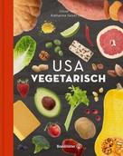 Oliver Trific: USA vegetarisch ★★★★