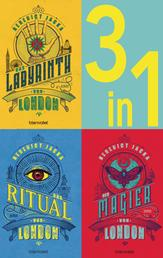 Die Alex Verus-Reihe Band 1-3: - Das Laybrinth von London / Das Ritual von London / Der Magier von London (3in1-Bundle) - 3 Romane in einem Band