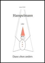 Hampelmann - oder Dann eben anders