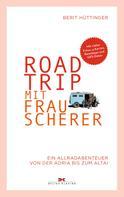 Berit Hüttinger: Roadtrip mit Frau Scherer ★★★★★